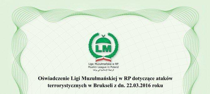 Oświadczenie Ligi Muzułmańskiej wRP dotyczące ataków terrorystycznych wBrukseli zdn. 22.03.2016